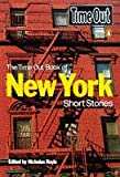 "The ""Time Out"" Book of New York Short Stories (""Time Out"" Guides)"