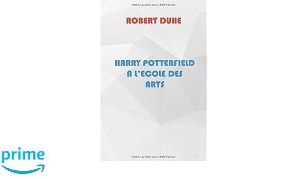 Harry Potterfield A L Ecole Des Arts Dans La Lignee Des