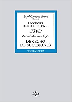 Derecho De Sucesiones: Lecciones De Derecho Civil por Pascual Martínez Espín epub