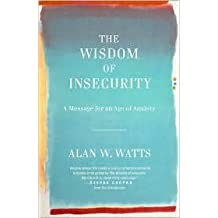The Wisdom of Insecurity 2nd (second) edition Text Only
