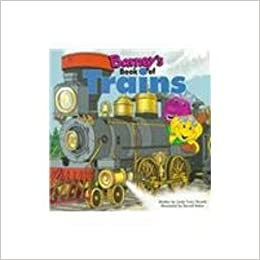 Barney's Book of Trains (Barney's Transportation Series) June, 1998