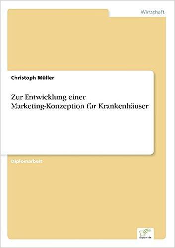 Book Zur Entwicklung einer Marketing-Konzeption für Krankenhäuser (German Edition)