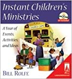 Instant Children's Ministries: A Year of Events, Activities, and Ideas (Lifestream Resources)