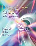 img - for Using C++: An Introduction to Programming book / textbook / text book