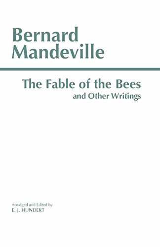 The Fable of the Bees and Other Writings (Hackett Classics) [Bernard Mandeville] (Tapa Blanda)