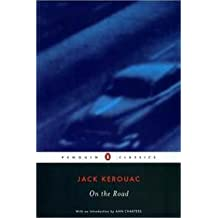 ON THE ROAD : PENGUIN CLASSICS / ANN CHARTERS INTRODUCTION