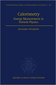 Book Calorimetry: Energy Measurement in Particle Physics (International Series of Monographs on Physics)