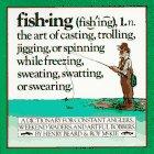 Fishing, Henry Beard and Roy McKie, 0894803557