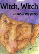 Witch, Witch come to my party(Child's Play (Party City Arden)