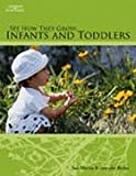 See How They Grow: Infants and Toddlers, Jennifer Martin Sue; Berke, 1418050598