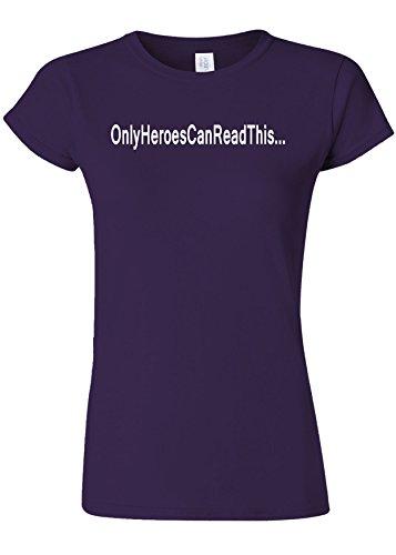 のれん近々ロゴOnly Heroes Can Read This Funny Novelty Purple Women T Shirt Top-XXL