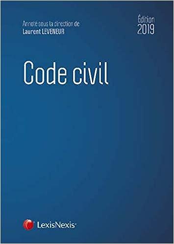 Code civil 2019: Avec livret comparatif : Réforme du droit des contrats, du régime général et de la preuve des obligations.