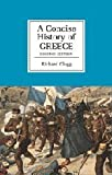 A Concise History of Greece, Richard Clogg, 0521808723