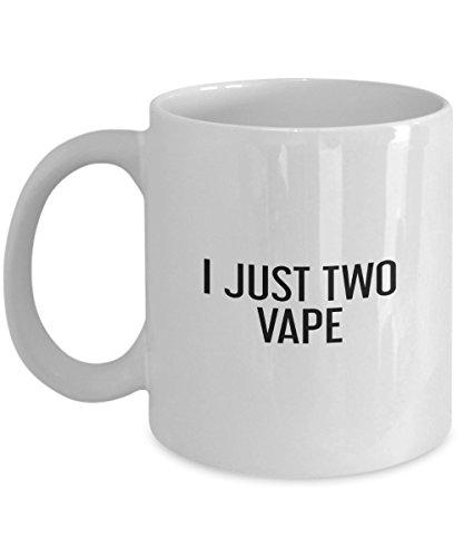 i just two vape Mug For Christmas, Birthday Or Valentine Gift