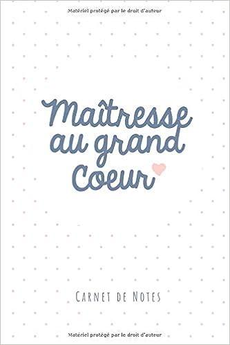 Maîtresse Au Grand Cœur Carnet De Notes A5 Idée De
