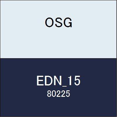 OSG エンドミル EDN_15 商品番号 80225