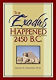 The Exodus Happened 2450 BC, Aardsma, Gerald, 0964766566