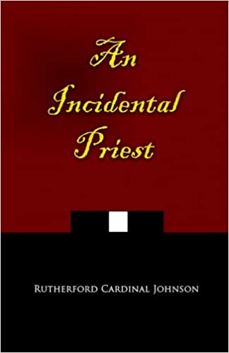 An Incidental Priest