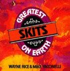The Greatest Skits on Earth (Volume 2)