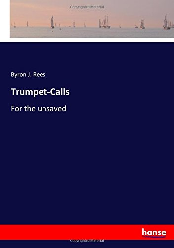 Download Trumpet-Calls: For the unsaved PDF
