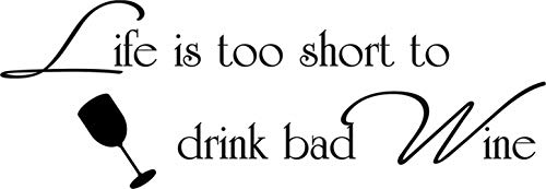 Vinyl Wall Lettering Stickers Quotes Saying Life is Too Short to Drink Bad Wine Kitchen Bar