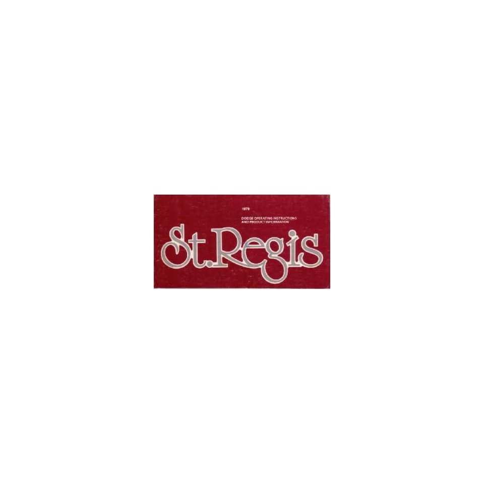 1979 DODGE ST. SAINT REGIS Owners Manual User Guide