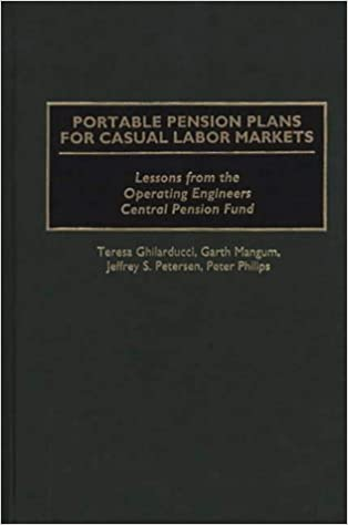 Book Portable Pension Plans for Casual Labor Markets: Lessons from the Operating Engineers Central Pension Fund