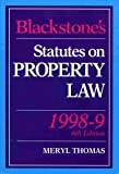 img - for Blackstone's Statutes on Property Law 1998/99 (Blackstone's Statute Books) book / textbook / text book