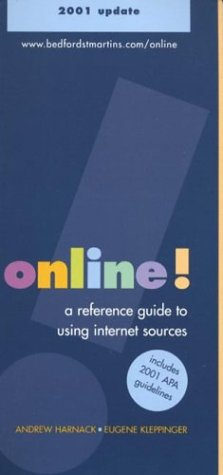 Online!: A Reference Guide to Using Internet Sources - 2001