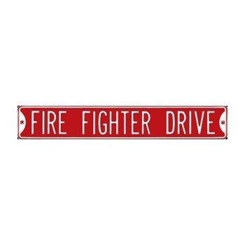 Fire Fighter Drive Embossed Steel Street Sign Steel Sign Embossed Enamel
