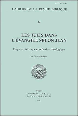 Download Les juifs dans l'Evangile de Jean. Enquête historique et réflexion théologique pdf, epub
