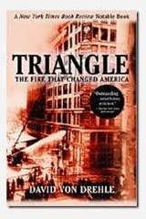 Triangle: The Fire That Changed America Paperback