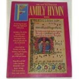 The New Illustrated Family Hymn Book: Easy Piano, Vocal, Chords, Featuring Designs from the Hallmark Collection