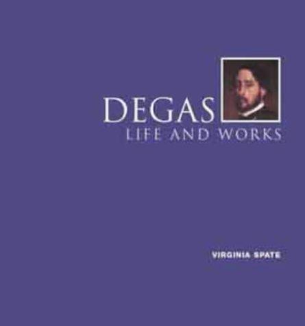 Degas, Life and Works (The Bridgeman Art Library)