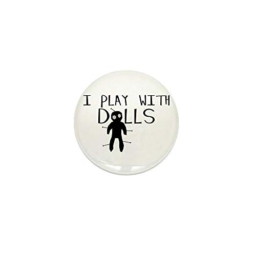 CafePress Play With Dolls 1