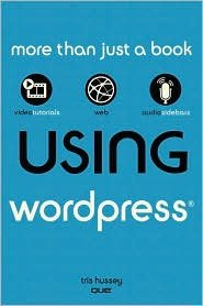 Using WordPress 1st (first) edition Text Only