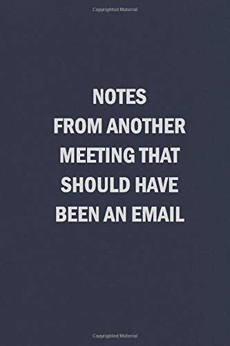 Notes Another Meeting Should Email
