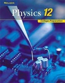 Nelson Physics 12: College Preparation: Workbook: Alan Hirsch