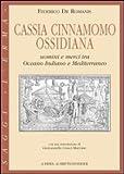 Cassia, Cinnamomo, Ossidiana : Uomini e Merci Tra Oceano Indiano e Mediterraneo, De Romanis, Federico, 8882653803