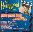 : Hollywood, Vol. 1: Celebri Colonne Sonore Originali