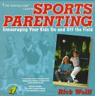 Sports Parenting Edge, Rick Wolff, 0671011987