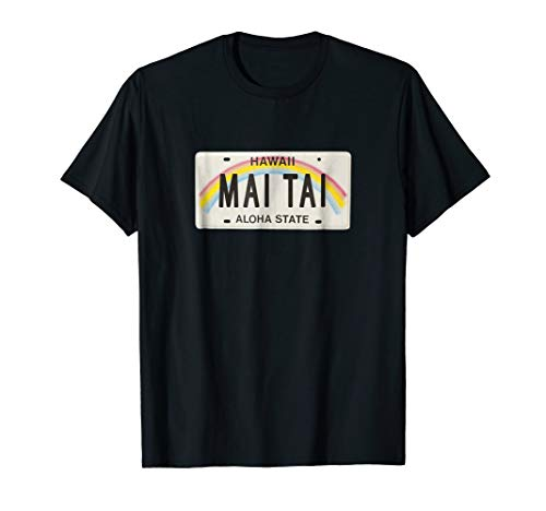 Mai Tai Hawaii License Plate T-Shirt