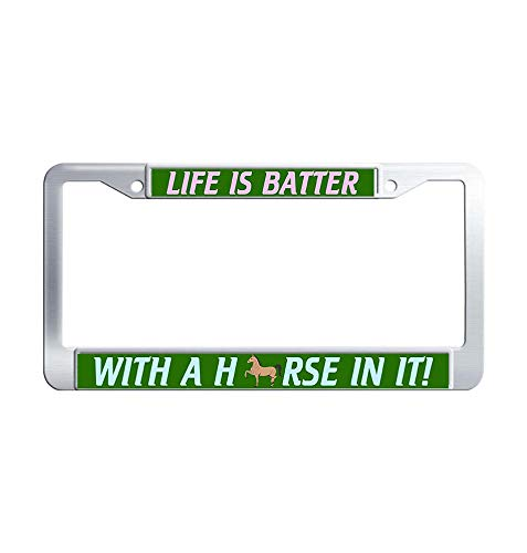 Nuoyizo Life is Batter with A Horse in IT Car tag Frame Hippie Metal Waterproof Stainless Steel Car License Plate Holder with Bolts Washer Caps for US Standard