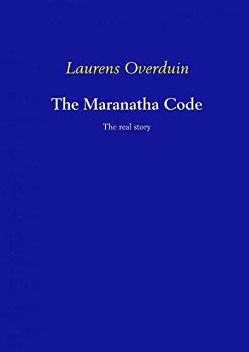 The Maranatha Code: The real story