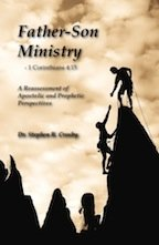 Father-Son Ministry: A Reassessment of Apostolic and Prophetic Perspectives