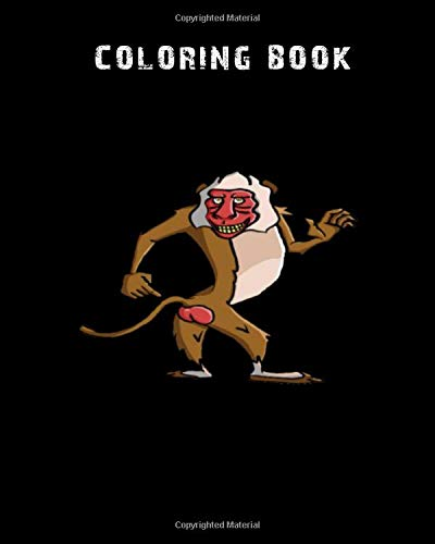 Coloring Book Baboon Cheeky Funny Ape Pointing At His Butt 59 Pages 8 X 10 Inches Book Monkey 9781673541410 Amazon Com Books
