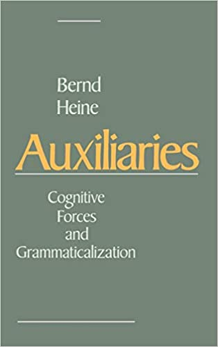Auxiliaries: Cognitive Forces and Grammaticalization