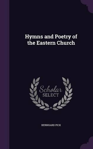 Hymns and Poetry of the Eastern Church PDF