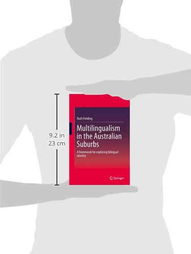 Multilingualism in the Australian Suburbs: A framework for exploring bilingual identity