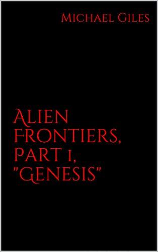 Alien Frontiers, Part 1, (Explore Space Kit)